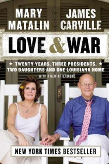 Love & War av James Carville og Mary Matalin (Heftet)