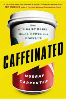 Caffeinated av Murray Carpenter (Heftet)