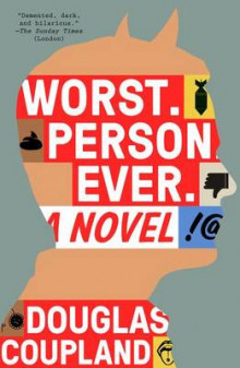 Worst. Person. Ever. av Douglas Coupland (Heftet)