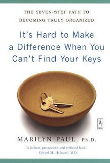It's Hard to Make a Difference When You Can't Find Your Keys av Marilyn Byfield Paul (Heftet)