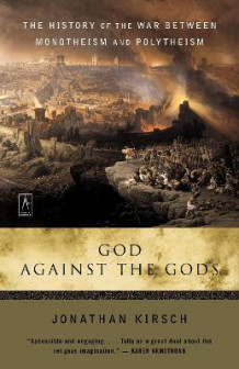 God Against the Gods av Jonathan Kirsch (Heftet)