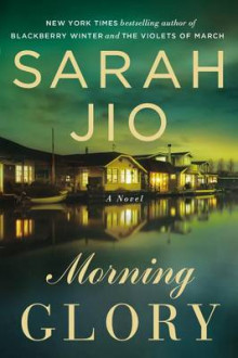 Morning Glory av Sarah Jio (Heftet)