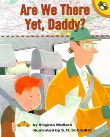 Are We There Yet, Daddy? av Virginia Walters (Heftet)