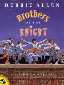 Brothers of the Knight av Debbie Allen og Kadir Nelson (Heftet)