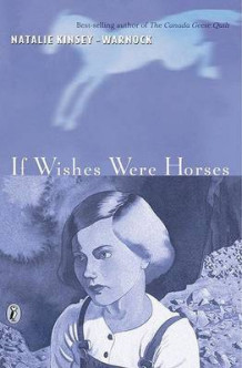 If Wishes Were Horses av Natalie Kinsey-Warnock (Heftet)