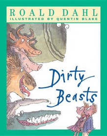 Dirty Beasts av Roald Dahl (Heftet)