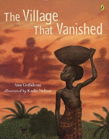 The Village That Vanished av Ann Grifalconi og Kadir Nelson (Heftet)