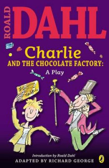 Charlie and the Chocolate Factory Play Text av Roald Dahl (Heftet)