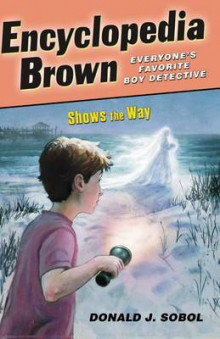 Encyclopedia Brown Shows the Way av Donald J Sobol (Heftet)