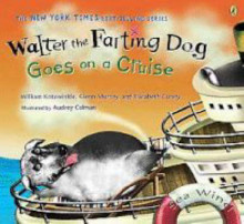 Walter the Farting Dog: Goes on a Cruise av William Kotzwinkle, Glenn Murray og Elizabeth Gundy (Heftet)