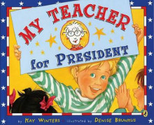 My Teacher for President av Kay Winters (Heftet)