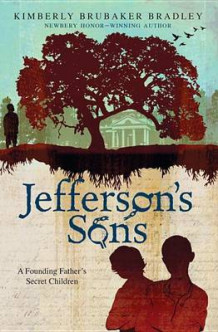 Jefferson's Sons av Kimberly Brubaker Bradley (Heftet)