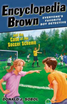 Encyclopedia Brown and the Case of the Soccer Scheme av Donald J Sobol (Heftet)