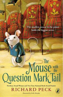 The Mouse with the Question Mark Tail av Richard Peck (Heftet)