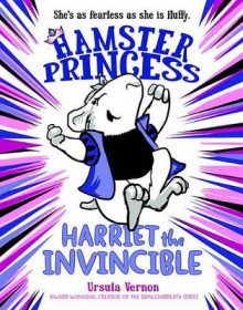 Hamster Princess: Harriet the Invincible av Ursula Vernon (Heftet)