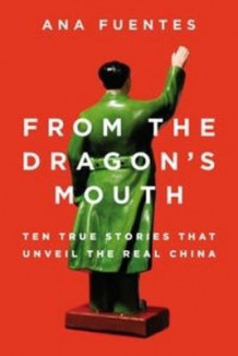From the Dragon's Mouth av Ana Fuentes (Heftet)