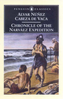 Chronicle of the Narvaez Expedition av Alvar Nunez Cabeza de Vaca (Heftet)
