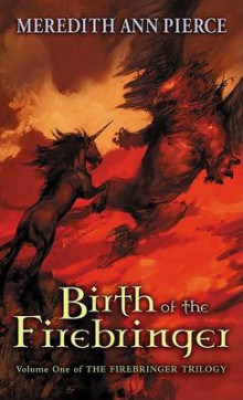 Birth of the Firebringer av Meredith Ann Pierce (Heftet)