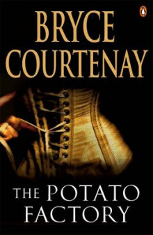 The Potato Factory av Bryce Courtenay (Heftet)
