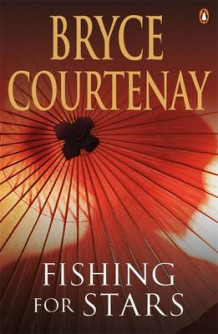 Fishing for Stars av Bryce Courtenay (Heftet)