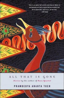 All That Is Gone av Pramoedya Ananta Toer (Heftet)