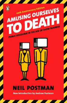 Amusing Ourselves to Death av Neil Postman (Heftet)