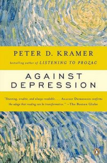 Against Depression av Peter D Kramer (Heftet)