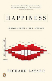 Happiness av Professor of Economics and Director of the Center for Economic Performance Richard Layard (Heftet)