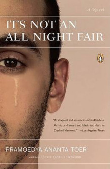 It's Not an All Night Fair av Pramoedya Ananta Toer (Heftet)