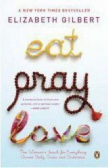Eat, pray, love av Elizabeth Gilbert (Heftet)