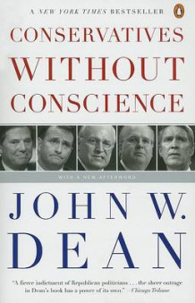 Conservatives Without Conscience av John W Dean (Heftet)