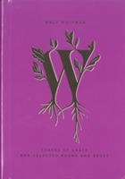 Leaves of Grass and Selected Poems and Prose av Walter Whitman (Innbundet)