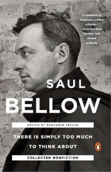 There Is Simply Too Much To Think About av Benjamin Taylor og Saul Bellow (Heftet)
