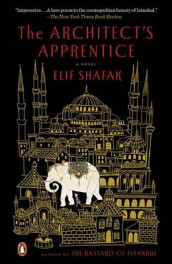 The Architect's Apprentice av Elif Shafak (Heftet)