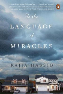 In the language of miracles - a novel av Rajia Hassib (Heftet)