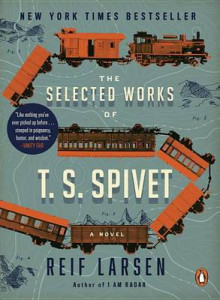 The Selected Works of T. S. Spivet av Reif Larsen (Heftet)