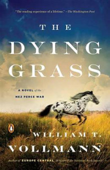The Dying Grass av William T Vollmann (Heftet)