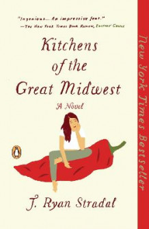 Kitchens of the Great Midwest av J Ryan Stradal (Heftet)