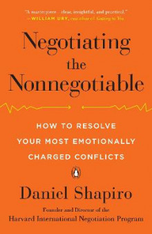 Negotiating the Nonnegotiable av Daniel Shapiro (Heftet)