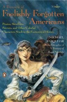 A Treasury of Foolishly Forgotten Americans av Michael Farquhar (Heftet)