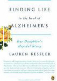 Finding Life in the Land of Alzheimer's av Lauren Kessler (Heftet)