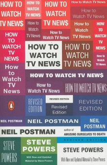 How to Watch TV News av Neil Postman og Steve Powers (Heftet)