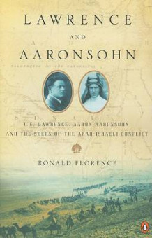 Lawrence and Aaronsohn av Ronald Florence (Heftet)
