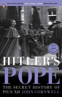 Hitler's Pope av Director Science and Human Dimension Project John Cornwell (Heftet)
