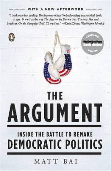 The Argument av Matt Bai (Heftet)