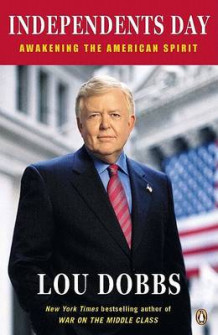 Independents Day av Lou Dobbs (Heftet)