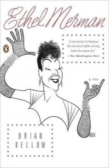 Ethel Merman av Brian Kellow (Heftet)