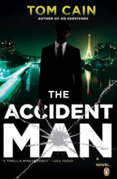 The Accident Man av Tom Cain (Heftet)