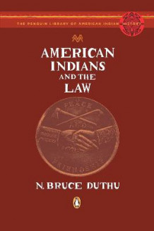 American Indians and the Law av N Bruce Duthu (Heftet)