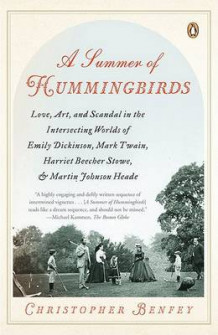 A Summer of Hummingbirds av Christopher Benfey (Heftet)